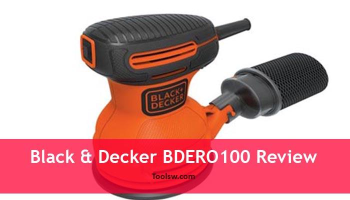 Black & Decker BDERO100 Random Orbit Sander Review