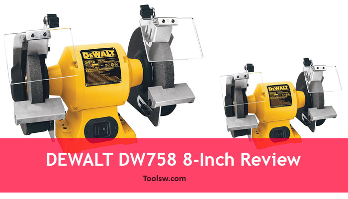 Dewalt Dw756 6 Inch Bench Grinder Detailed Review The